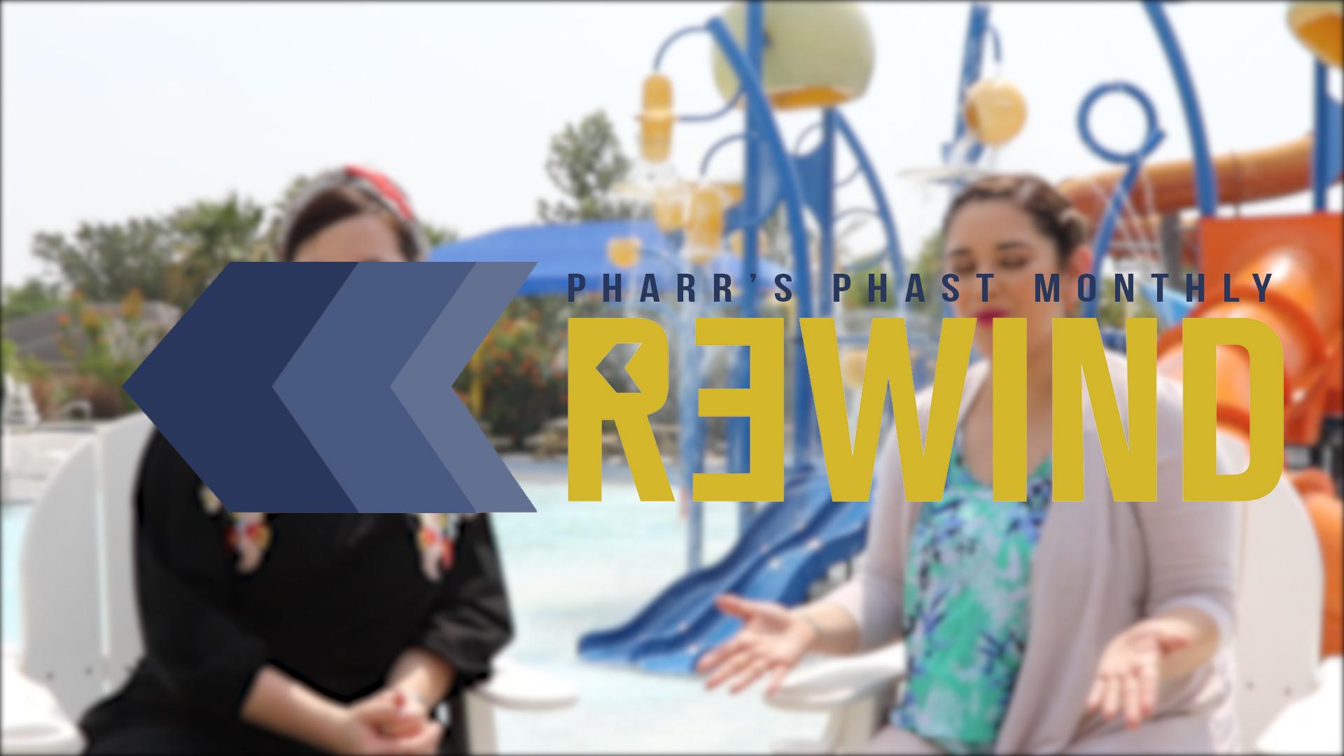 Pharr's Phast Monthly Rewind – May 2019 | City of Pharr